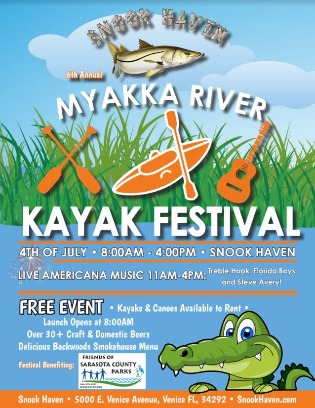 5th Annual Myakka River Kayak Festival - 4th of July Jam Blast at Snook Haven!