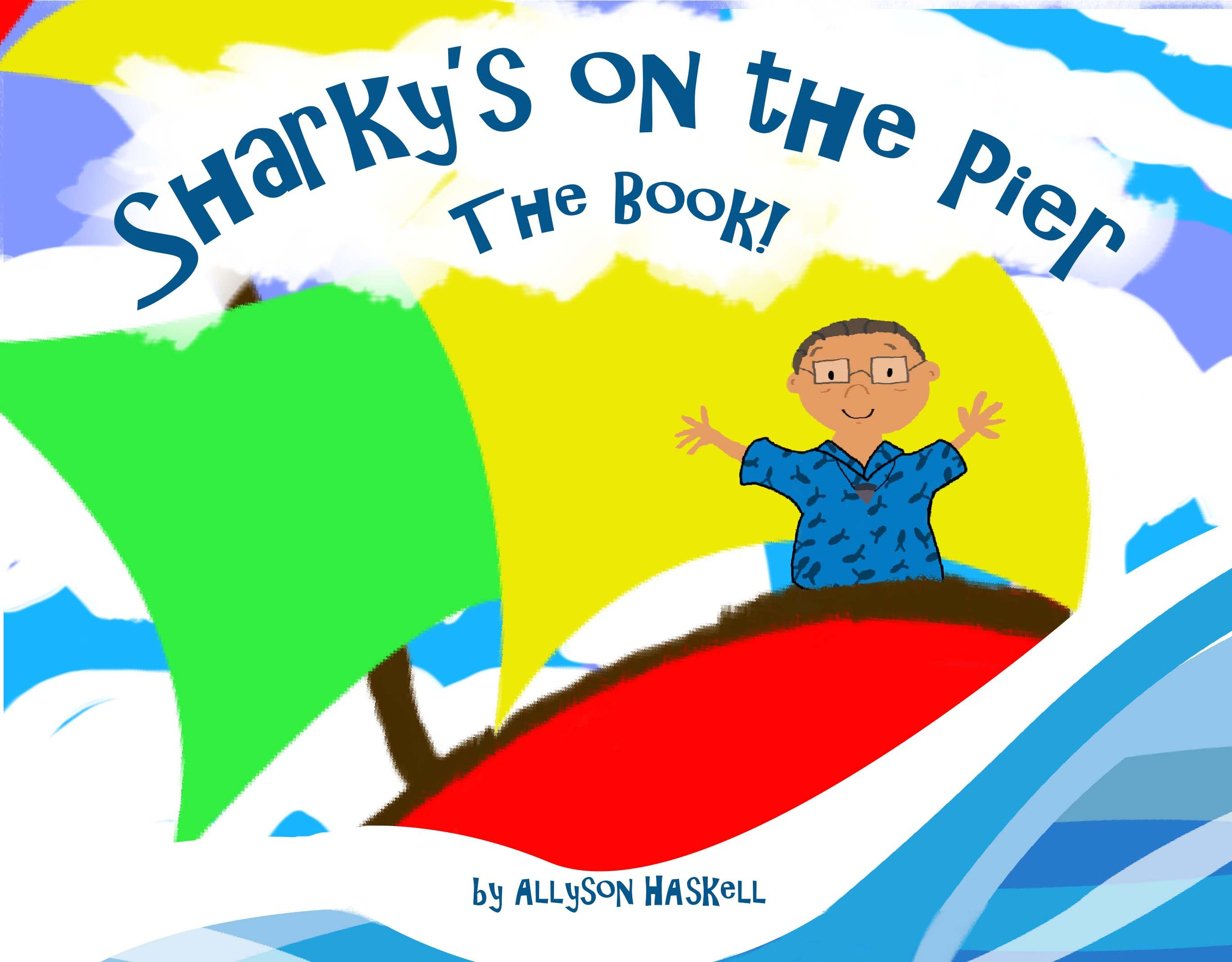 Sharky's on the Pier. The Book!