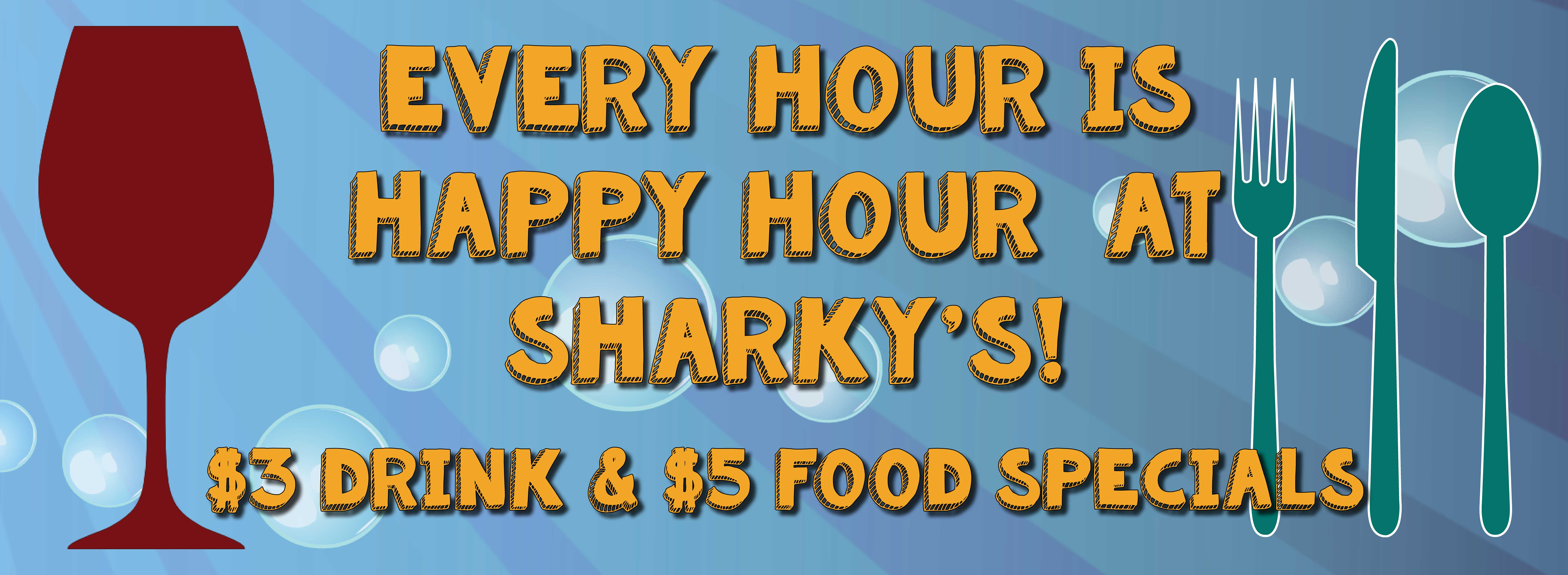 Sharkys Happy Hour Banner 9.18